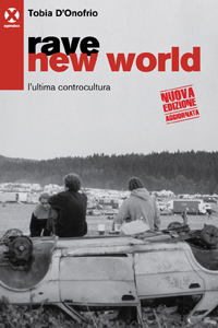 Recensione: Rave new world