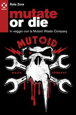 Mutate or die cop